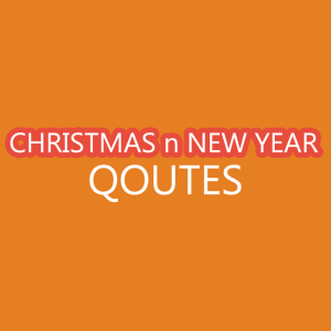 Christmas n New Year Qoutes