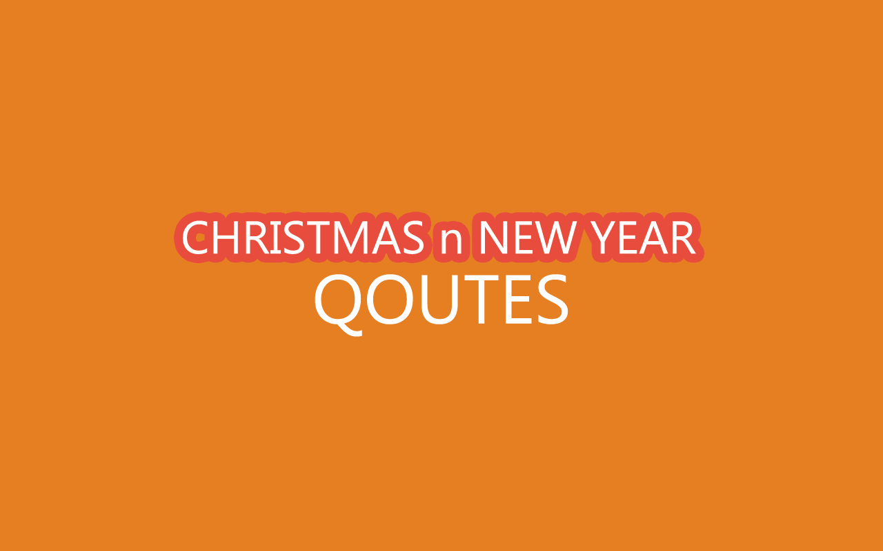 Christmas n New Year Quotes