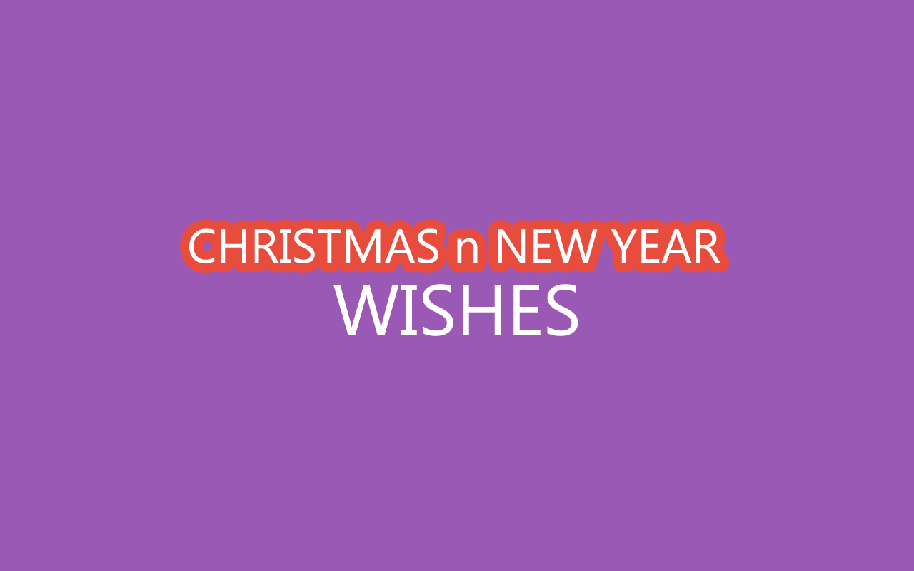 Christmas n New Year Wishes