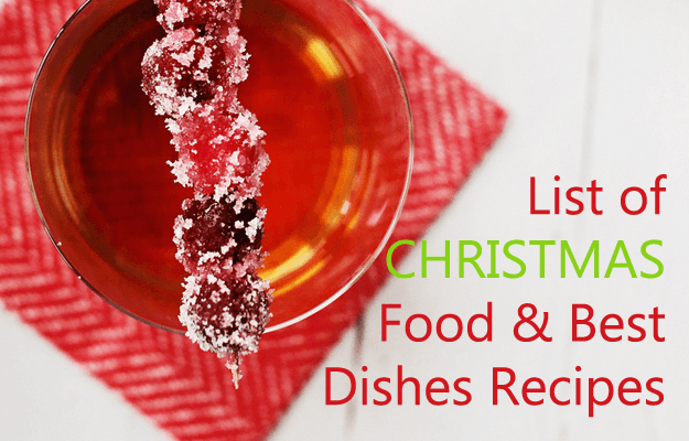 List of Christmas Food Best 16 Dishes Recipes